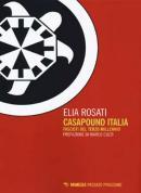 CasaPound Italia - Fascisti del terzo millen...