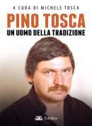Pino Tosca - Un uomo della tradizi...
